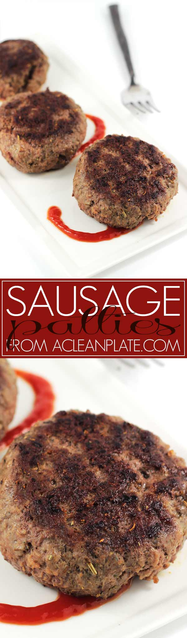 Sausage Patties recipe from acleanplate.com