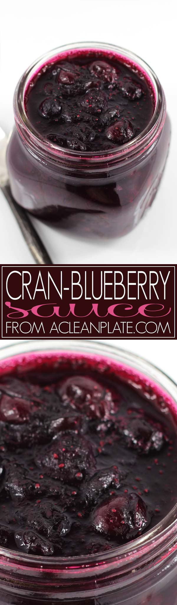 Blueberry Cranberry Sauce recipe from acleanplate.com