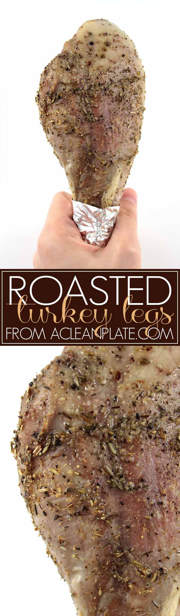 Roasted Turkey Legs recipe from acleanplate.com