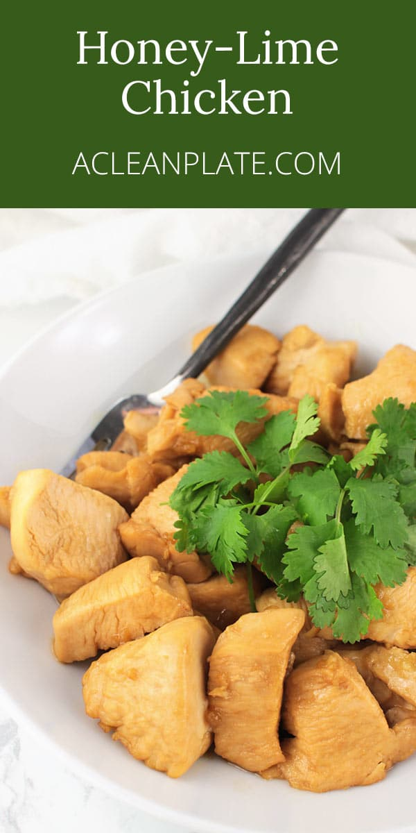 Easy Honey-Lime Chicken recipe from acleanplate.com