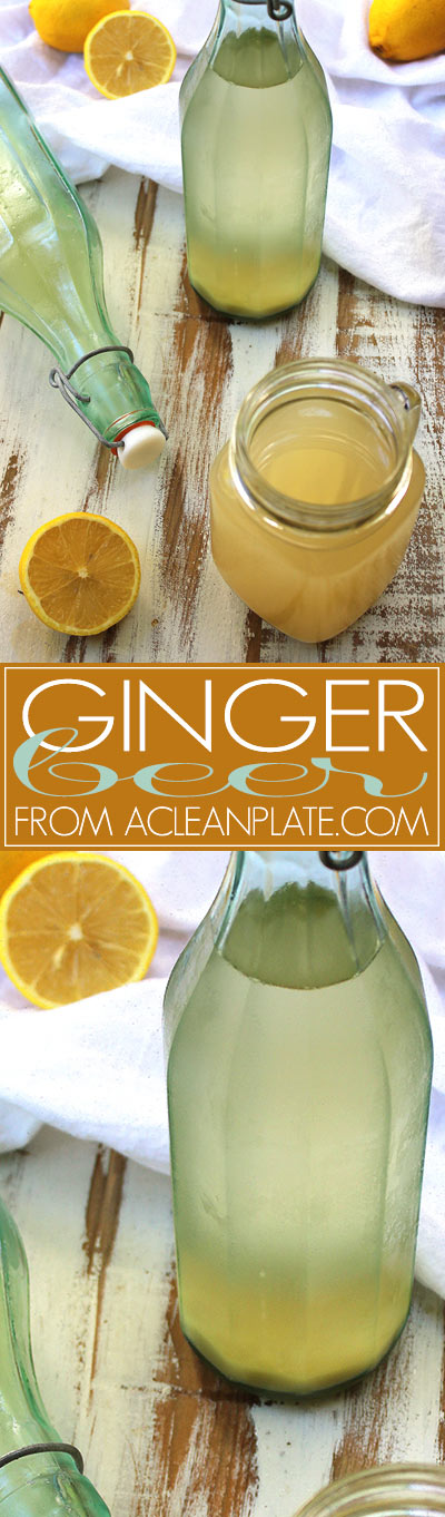 Easy homemade Ginger Beer recipe from acleanplate.com