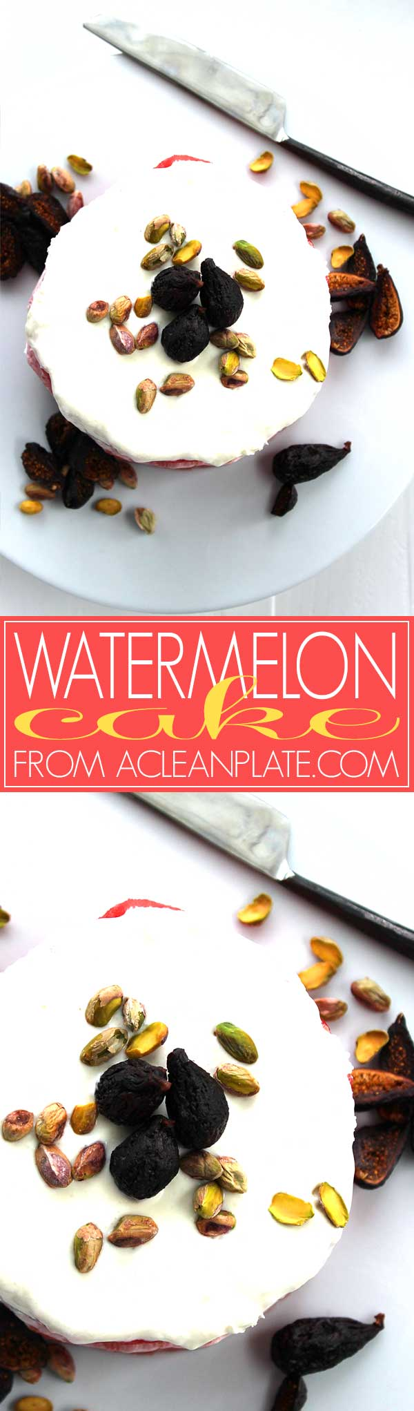 Beautiful, healthy Watermelon Cake recipe from acleanplate.com