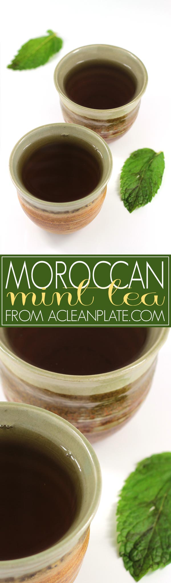 Moroccan Mint Tea recipe from acleanplate.com